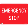 SAFETY SIGNAGE - EMERGENCY Emergency Stop 450mmx600mm Polypropylene